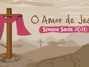 O amor de Jesus – Música tema Infantil   Semana Santa 2020