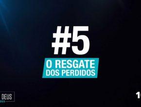 #5 O Resgate dos Perdidos