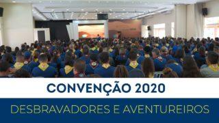 Convenção 2020 – Desbravadores e Aventureiros