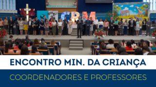 Encontro de Coordenadores e Professores do Ministério da Criança
