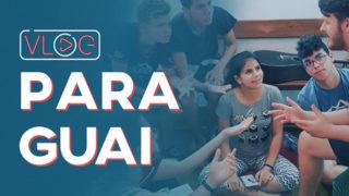 Ep 1 – Aventura no Paraguai – Diário de Voluntário