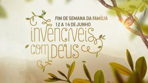 Playlist: Fim de Semana da Familia | 12 a 14 de Junho