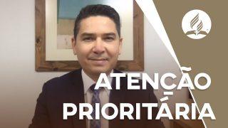 Atenção prioritária | Pastor Lucas Alves