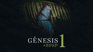 Playlist: Gênesis – Reavivados por Sua Palavra #RPSP