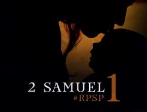 Playlist: 2 Samuel – Reavivados por Sua Palavra