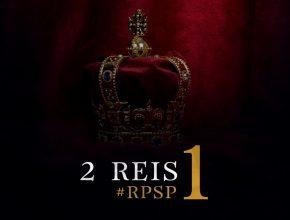 Playlist: 2 Reis – Reavivados por Sua Palavra
