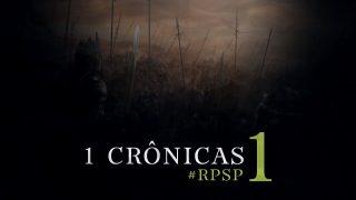 Playlist: 1 Crônicas – Reavivados por Sua Palavra