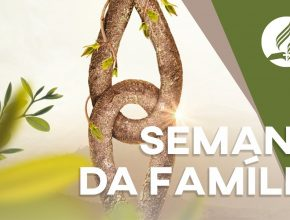Playlist: Semana da Família 2020