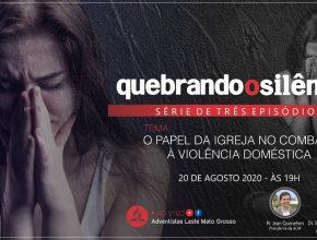 Quebrando o Silêncio   O papel da igreja no combate à violência doméstica