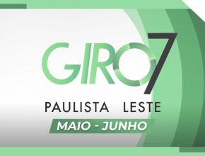 GIRO PAULISTA LESTE | Maio – Junho