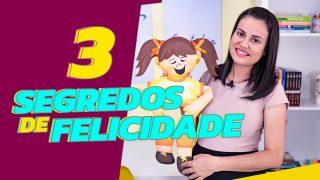 SEGREDOS DE FELICIDADE 3 I Adoração Infantil com a Tia Cris 👩🏻