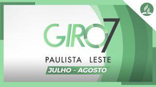 GIRO PAULISTA LESTE | Julho – Agosto