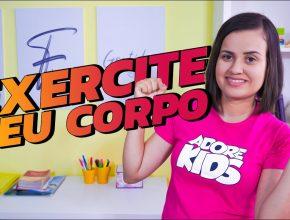 ADORAÇÃO INFANTIL 23/01| EXERCITE SEU CORPO