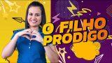 O FILHO PRÓDIGO |30/JAN | Lição 5