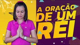 ORAÇÃO DE UM REI | 06/MAR Juvenis 2021 | Lição 10 | Cris Araújo | SOUL+
