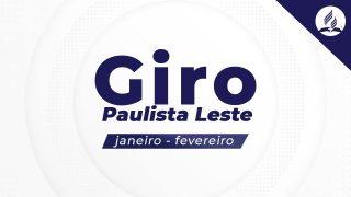 GIRO PAULISTA LESTE 2021 – Jan/Fev