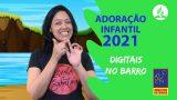 Adoração Infantil 1º Trimestre 2021