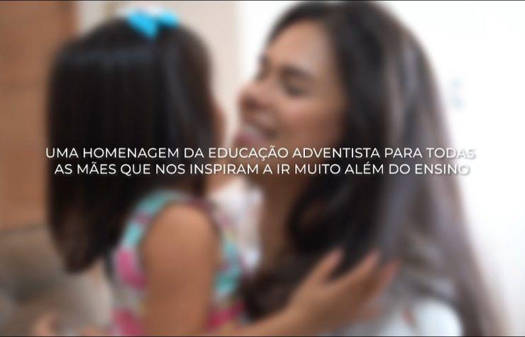 Mães Que Nos Inspiram | Dia das Mãe 2021 #EducaçãoAdventista