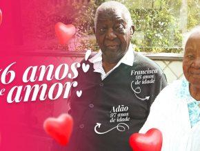 76 ANOS DE AMOR ❤️   Dia dos Namorados – Homenagem Especial