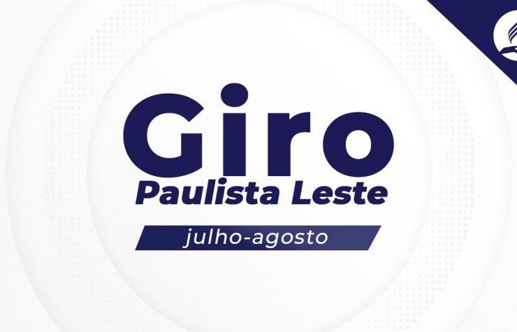 GIRO PAULISTA LESTE 2021 – Jun/Ago