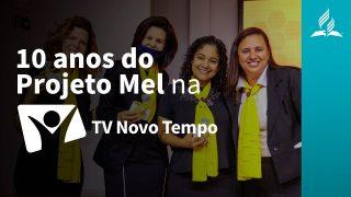 Projeto Mel celebra 10 anos   Revista Novo Tempo